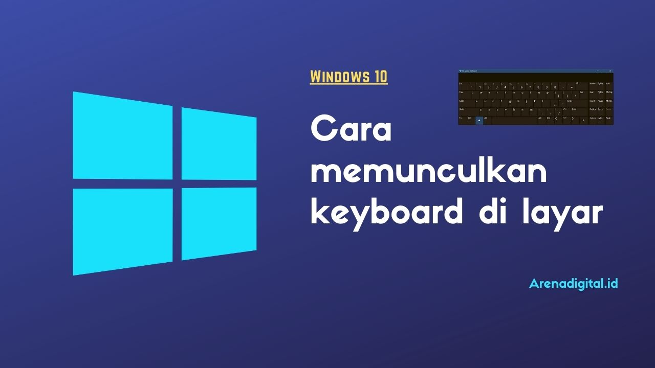 cara memunculkan keyboard